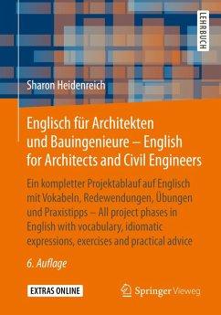 Englisch für Architekten und Bauingenieure - English for Architects and Civil Engineers (eBook, PDF) - Heidenreich, Sharon