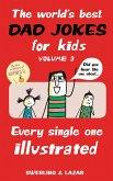 The World's Best Dad Jokes for Kids Volume 3 (eBook, ePUB)