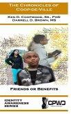 The Chronicles of Coop-de-Ville: Friends or Benefits