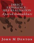 Direct Experience: Self-Realisation