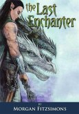 Last Enchanter: Full Colour Special Edition
