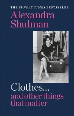 Clothes... and other things that matter - Shulman, Alexandra
