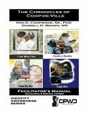 The Chronicles of Coop-de-Ville: Facilitator's Manual