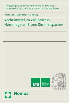 Rechtsmittel im Zivilprozess - Hommage an Bruno Rimmelspacher (eBook, PDF)