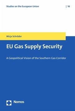 EU Gas Supply Security (eBook, PDF) - Schröder, Mirja