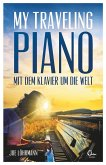 My Traveling Piano (eBook, ePUB)