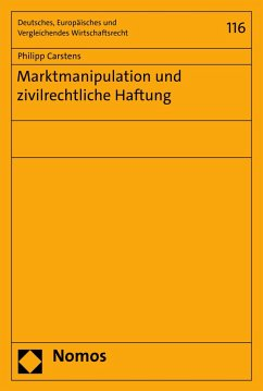 Marktmanipulation und zivilrechtliche Haftung (eBook, PDF) - Carstens, Philipp