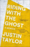 Riding with the Ghost (eBook, ePUB)