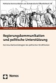 Regierungskommunikation und politische Unterstützung (eBook, PDF)