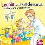Leonie beim Kinderarzt, Leonie bekommt ein Geschwisterchen, Leonie kommt in die Kita (MP3-Download)