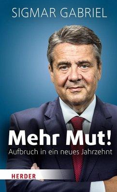 Mehr Mut! (eBook, PDF) - Gabriel, Sigmar