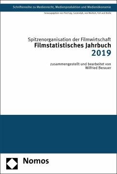 Filmstatistisches Jahrbuch 2019 (eBook, PDF) - Berauer, Wilfried; Spitzenorganisation der Filmwirtschaft