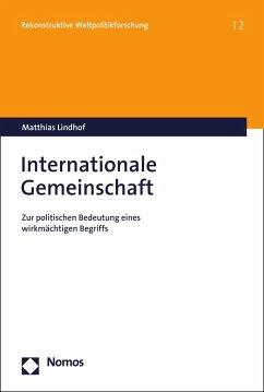 Internationale Gemeinschaft (eBook, PDF) - Lindhof, Matthias