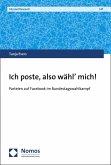 Ich poste, also wähl' mich! (eBook, PDF)