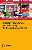 Zwischen Polarisierung und Beharrung: Die Bundestagswahl 2017 (eBook, PDF)
