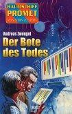 Raumschiff Promet - Von Stern zu Stern 28: Der Bote des Todes (eBook, ePUB)
