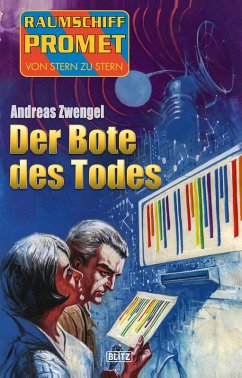 Raumschiff Promet - Von Stern zu Stern 28: Der Bote des Todes (eBook, ePUB) - Zwengel, Andreas