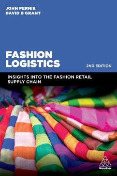 Fashion Logistics (eBook, ePUB) - Fernie, John; Grant, David B.