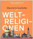 Illustrierte Geschichte der Weltreligionen (Restauflage)