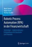 Robotic Process Automation (RPA) in der Finanzwirtschaft (eBook, PDF)