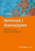 Mathematik 2 Beweisaufgaben (eBook, PDF)