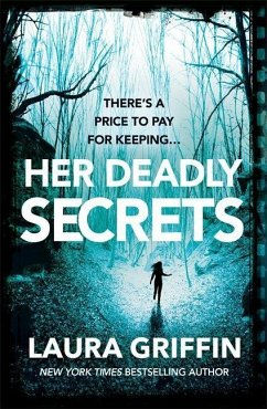 Her Deadly Secrets - Griffin, Laura