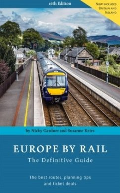 Europe By Rail - Gardner, Nicky; Kries, Susanne