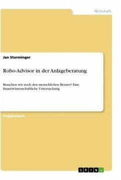 Robo-Advisor in der Anlageberatung - Storminger, Jan