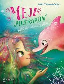 Meja Meergrün rettet den kleinen Delfin / Meja Meergrün Bd.2