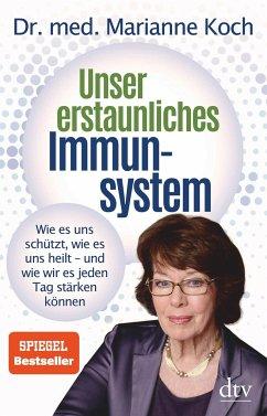 Unser erstaunliches Immunsystem - Koch, Marianne