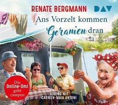 Ans Vorzelt kommen Geranien dran / Online-Omi Bd.14 (3 Audio-CDs) - Bergmann, Renate