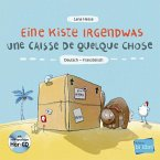Eine Kiste Irgendwas. Kinderbuch Deutsch-Französisch mit Audio-CD
