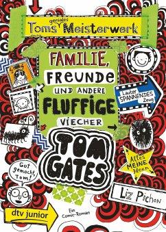 Toms geniales Meisterwerk (Familie, Freunde und andere fluffige Viecher) / Tom Gates Bd.12 - Pichon, Liz