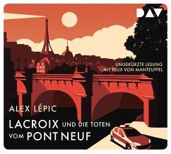 Lacroix und die Toten vom Pont Neuf / Kommissar Lacroix Bd.1 (5 Audio-CDs) - Lépic, Alex