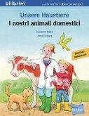 Unsere Haustiere. Kinderbuch Deutsch-Italienisch