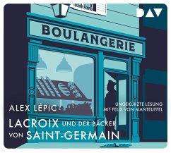 Lacroix und der Bäcker von Saint-Germain / Kommissar Lacroix Bd.2 (5 Audio-CDs) - Lépic, Alex