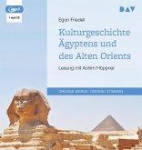 Kulturgeschichte Ägyptens und des Alten Orients, 1 MP3-CD
