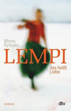 Lempi, das heißt Liebe - Rytisalo, Minna