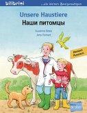 Unsere Haustiere. Kinderbuch Deutsch-Russisch