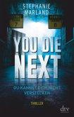You Die Next - Du kannst dich nicht verstecken / Clementine Starke Bd.2