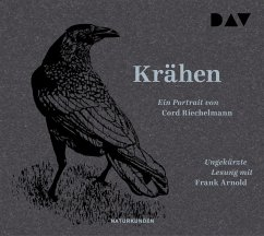 Krähen. Ein Portrait, 2 Audio-CD - Riechelmann, Cord