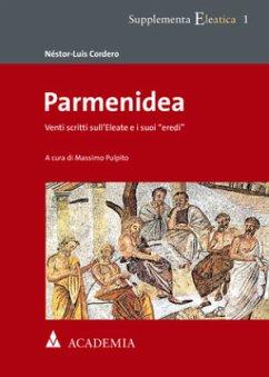 Parmenidea - Cordero, Néstor-Luis