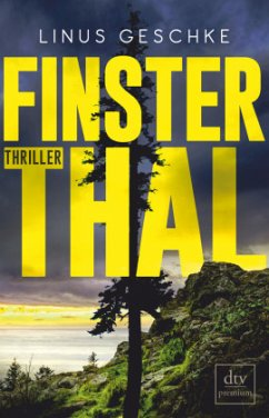 Finsterthal / Born-Trilogie Bd.2 - Geschke, Linus