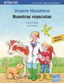 Unsere Haustiere. Kinderbuch Deutsch-Spanisch