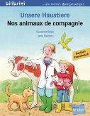 Unsere Haustiere. Kinderbuch Deutsch-Französisch