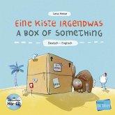 Eine Kiste Irgendwas. Kinderbuch Deutsch-Englisch mit Audio-CD