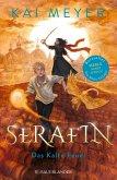 Serafin. Das kalte Feuer / Merle-Zyklus Bd.4