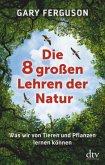 Die acht großen Lehren der Natur