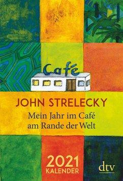 Mein Jahr im Café am Rande der Welt, 2021 - Strelecky, John