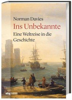 Ins Unbekannte - Davies, Norman